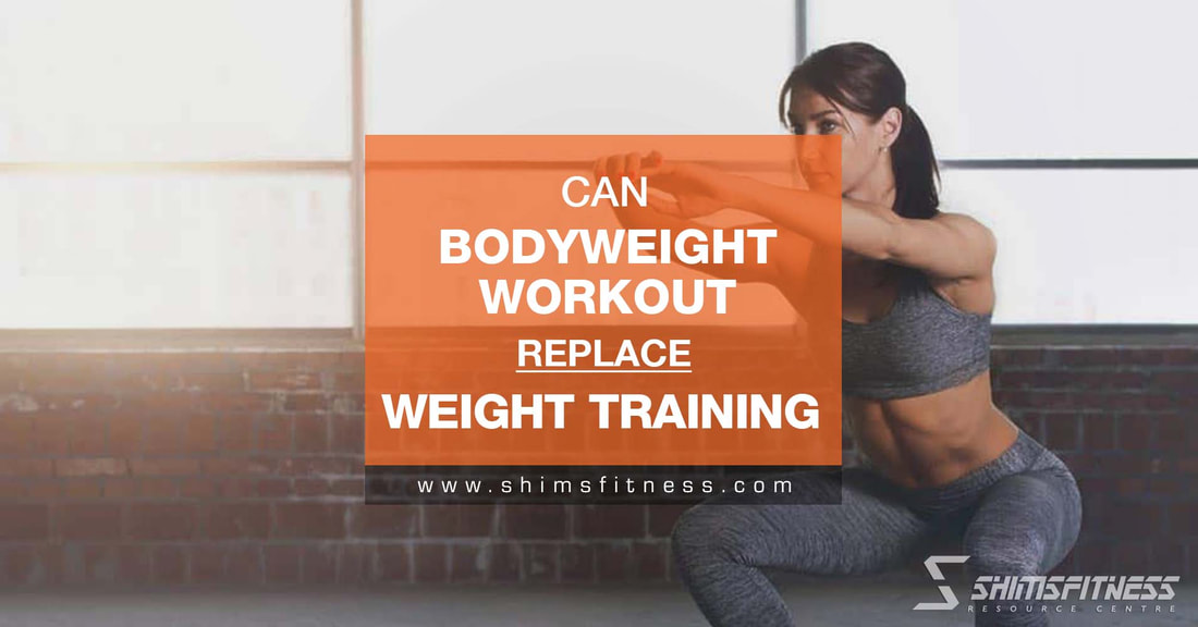 can bodyweight workout replace weight training